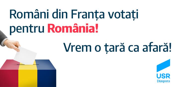 Români din Franța, votați pentru România!