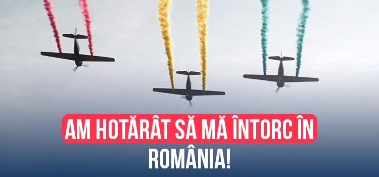 Am hotărât să mă întorc în România (nu sunt nebună)