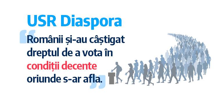 USR Diaspora: Românii și-au câștigat dreptul de a vota în condiții decente oriunde s-ar afla