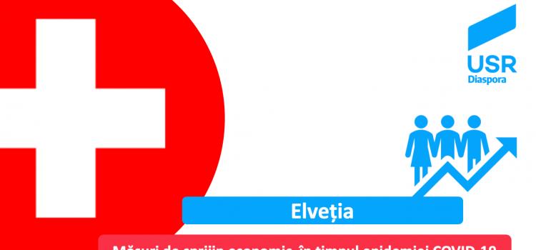Elveția – Măsuri de sprijin economic pentru IMM-uri și angajați