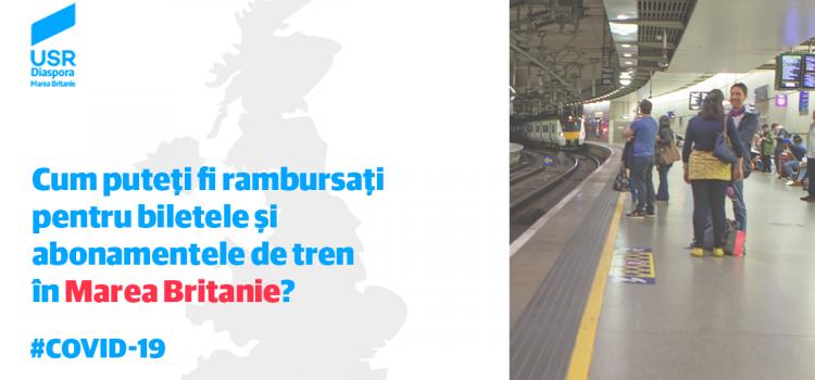 Rambursarea biletelor și a abonamentelor pentru călătoriile feroviare în Regatul Unit