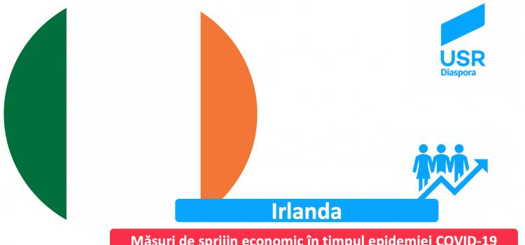 Irlanda: Măsuri de sprijin economic pentru IMM-uri și salariați