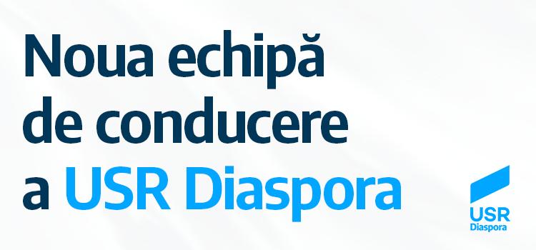 USR Diaspora și-a ales noua conducere